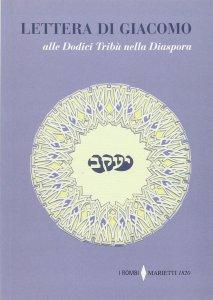 Copertina di 'Lettera di Giacomo. alle Dodici Tribù nella Diaspora'