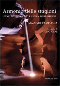 Copertina di 'Armonia delle stagioni. I tempi dell'uomo, della natura e della liturgia'