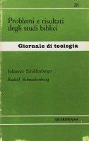 Problemi e risultati degli studi biblici (gdt 028) - Schildenberger Johannes, Schnackenburg Rudolf