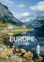 National geographic. Around the world in 125 years. Europe. Ediz. illustrata