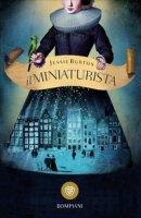 Il miniaturista - Burton Jessie
