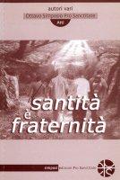 Santità è fraternità - AA. VV.
