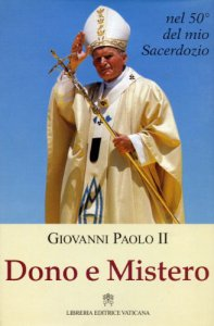 Copertina di 'Dono e mistero. Nel 50º del mio sacerdozio'