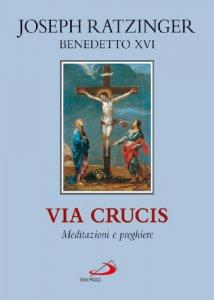 Copertina di 'Via crucis. Meditazioni e preghiere'