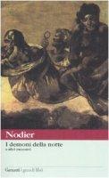 I demoni della notte e altri racconti - Nodier Charles