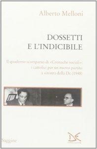 Copertina di 'Dossetti e l'indicibile'