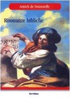 Risonanze bibliche - Souzenelle Annick de