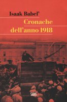 Cronache dell'anno 1918 - Babel' Isaak