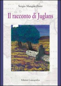 Copertina di 'Il racconto di Juglans'