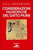 Considerazioni filosofiche del gatto Murr - Hoffmann Ernst T. A.