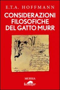 Copertina di 'Considerazioni filosofiche del gatto Murr'