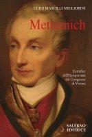 Metternich - Luigi Mascilli Migliorini