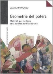 Copertina di 'Geometrie del potere. Materiali per la storia della scienza politica italiana'
