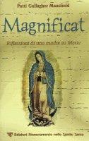 Magnificat riflessioni di una madre su Maria - Patti Gallagher Mansfield
