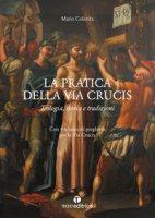 La pratica della Via Crucis - Mario Colavita