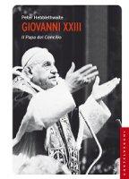 Giovanni XXIII. Il papa del Concilio - Peter Hebblethwaite