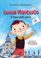 Evviva Francesco - Francesca Mascheroni