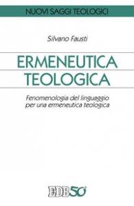 Copertina di 'Ermeneutica teologica'