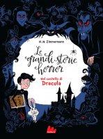Le grandi storie horror. Nel castello di Dracula - Naïma Murail Zimmermann