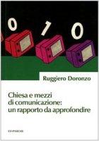 Chiesa e mezzi di comunicazione: un rapporto da approfondire - Doronzo Ruggiero