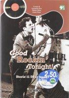 Good rockin' tonight! Storia di 50 anni di rock
