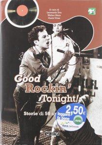 Copertina di 'Good rockin' tonight! Storia di 50 anni di rock'
