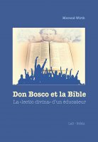 Don Bosco et la Bible - Morand Wirth