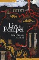 Live in Pompei - Ilaria Marchesi, Simone Marchesi