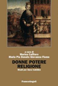 Copertina di 'Donne, potere, religione. Studi per Sara Cabibbo'