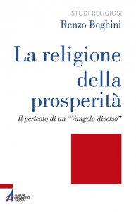 Copertina di 'La religione della prosperità'
