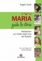 """Il """"Sì"""" di Maria guida la storia - Angelo Scola"""
