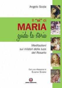 """Copertina di 'Il """"Sì"""" di Maria guida la storia'"""