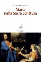 Maria nella sacra scrittura - Armando Savini