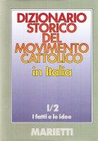 Dizionario storico del movimento cattolico in Italia [vol_1.2]