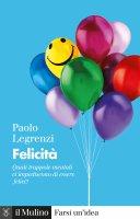 Felicità - Paolo Legrenzi