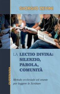 Copertina di 'La Lectio divina: silenzio, parola, comunità'