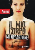 Il mio corpo mi appartiene - Amina Sboui