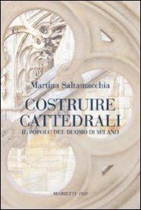 Copertina di 'Costruire cattedrali'