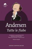 Tutte le fiabe - Andersen H. Christian