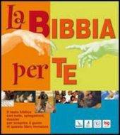 La Bibbia per te - AA. VV