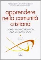 Apprendere nella comunità cristiana - Assoc. Italiana Catecheti