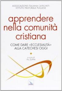 Copertina di 'Apprendere nella comunità cristiana'