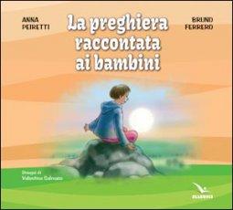 Copertina di 'La preghiera raccontata ai bambini'