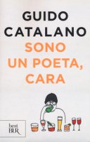 Sono un poeta, cara - Catalano Guido