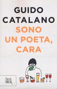 Copertina di 'Sono un poeta, cara'