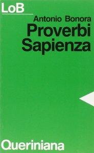 Copertina di 'Proverbi, Sapienza. Sapere e felicità'