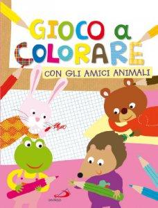 Copertina di 'Gioco a colorare con gli amici animali'