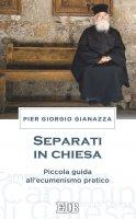 Separati in chiesa - Pier Giorgio Gianazza