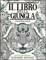 Il libro della giungla. Colouring book. Ediz. illustrata - Kipling Rudyard