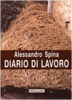 Diario di lavoro - Spina Alessandro